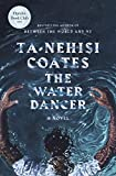 The Water Dancer: A Novel 画像