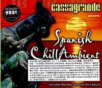 Spanish Chillambient III