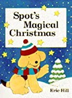 Spot's Magical Christmas (Spot Books)