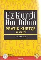 Ez Kurdi Hin Dibim: Pratik Kuertce Dersleri - KitapCD