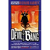 Devil Said Bang: A Sandman Slim thriller from the New York Times bestselling master of supernatural noir: Book 4