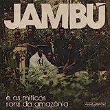 Jambu E Os Miticos Sons..