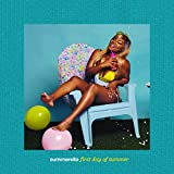First Day of Summer [Explicit]