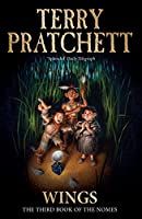 Wings: The Third Book of the Nomes (The Bromeliad Trilogy) by Terry Pratchett(1991-09-19)