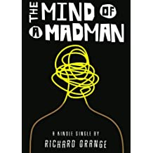 The Mind of a Madman: Norway's struggle to understand Anders Breivik (Kindle Single)