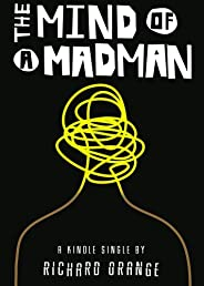 The Mind of a Madman: Norway's struggle to understand Anders Breivik (Kindle Sin