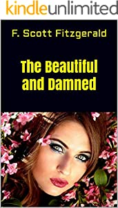 The Beautiful and Damned (English Edition)