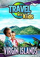 Travel With Kids: Virgin Islands [DVD]