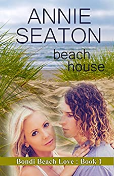 Beach House (Bondi Beach Love Book 1) by [Seaton, Annie]