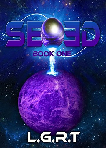 SEED : Book One (English Edition)