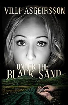 Under the Black Sand by [Asgeirsson, Villi]
