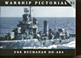 Warship Pictorial No. 31 - USS Buchanan DD-484
