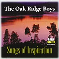 Songs of Inspiration by Oak Ridge Boys