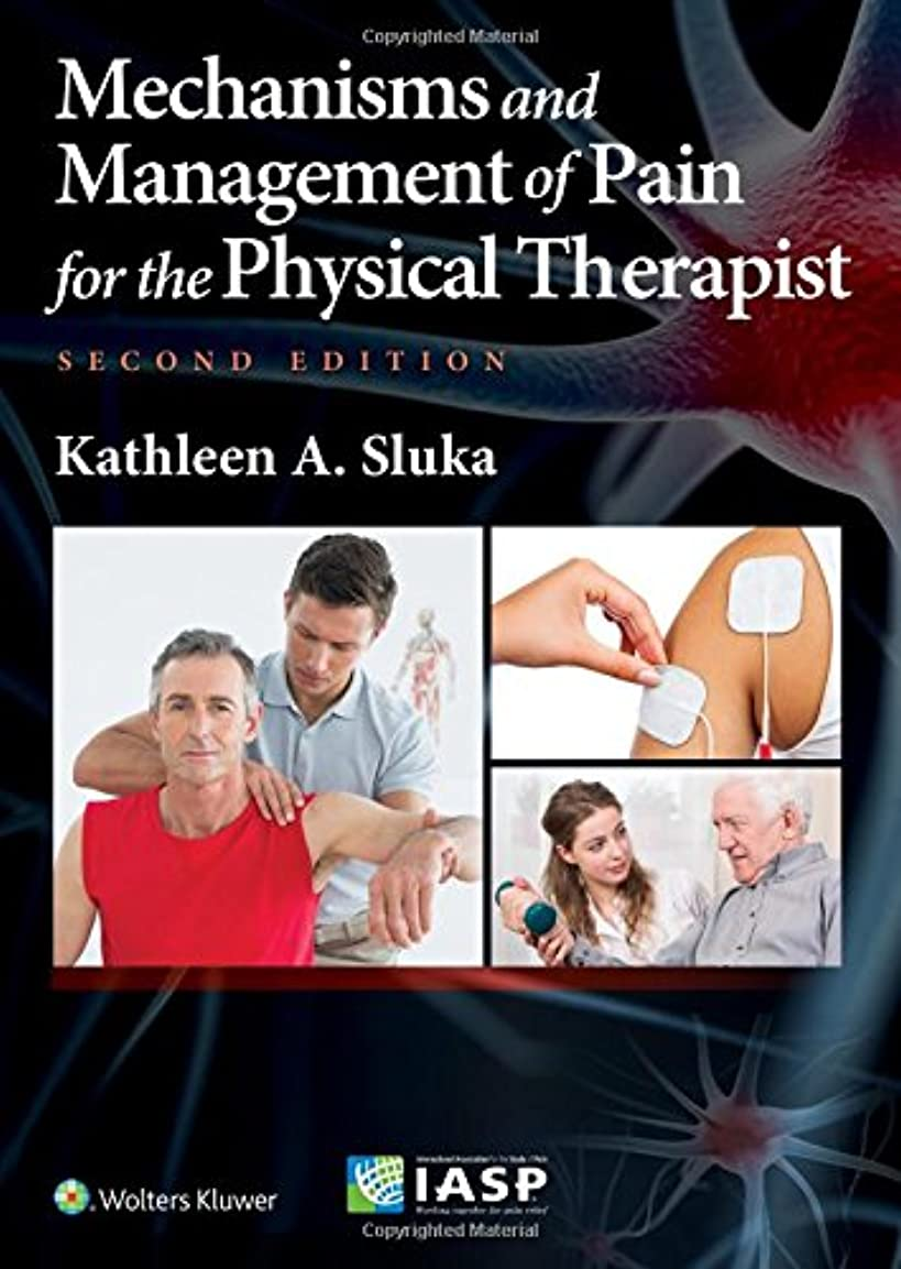 従う今後岩Mechanisms and Management of Pain for the Physical Therapist