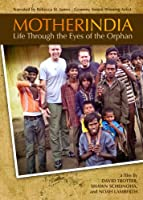 Mother India: Life Through the Eyes of the Orphan [DVD] [Import]