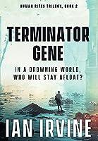 Terminator Gene (Human Rites Trilogy)