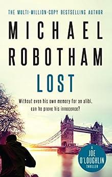 Lost: Joe O'Loughlin Book 2 (Joseph O'Loughlin 11) by [Robotham, Michael]