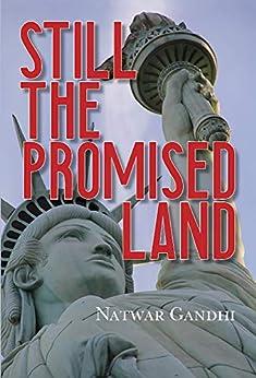 Still the Promised Land by [Gandhi, Natwar]