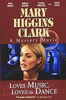 Mary Higgins Clark: Loves Music Loves [DVD] [Import]