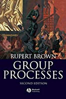 Group Processes Second Edition