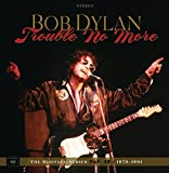 TROUBLE NO MORE: THE BOOTLEG SERIES VOL. 13 1979-1981 [8CD+DVD] (DELUXE EDITION)