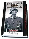 親衛隊のドイツ黄金十字章受拝者 Vol.5 German Cross in Gold, Vol. 5- Holders of The SS and Police