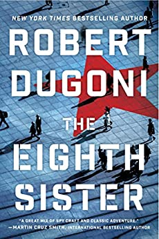 The Eighth Sister: A Thriller (Charles Jenkins Book 1) by [Dugoni, Robert]