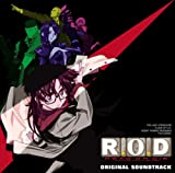 R.O.D ― オリジナル・サウンドトラック