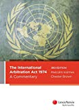 Cover of The International Arbitration Act 1974: A Commentary, 3rd edition