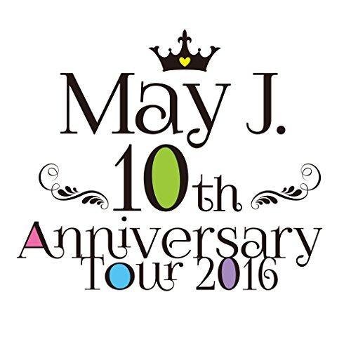 10th Anniversary Tour 2016 @中野...