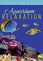 Relax: Aquarium Relaxation [DVD]