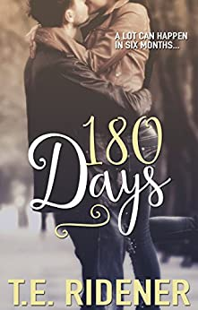 180 Days (Prairie Town) by [Ridener, T.E.]