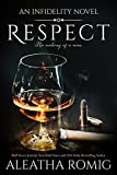 Respect (Infidelity Book 6) (English Edition)