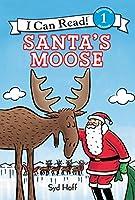 Santa's Moose (I Can Read Level 1)