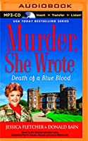Death of a Blue Blood (Murder, She Wrote)