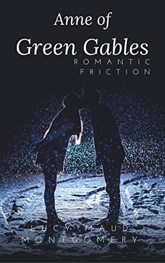 潜むマーティフィールディング驚くばかりAnne of Green Gables : (Annotated) (English Edition)
