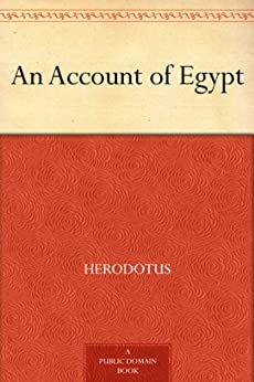 An Account of Egypt by [Herodotus]