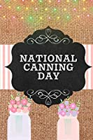 National Canning Day: October 23rd | Mason Jars | Gift For Canners | Preserving | Foodie Gift | Homemade Gifts | Condiment Lovers | Home Canning