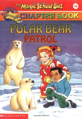 Polar Bear Patrol (The Magic School Bus)の詳細を見る