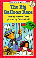 The Big Balloon Race, Level 3 (I Can Read) by Eleanor Coerr(1984-06-06)