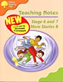 Oxford Reading Tree: Stage 6 and 7: More Storybooks B: Teaching Notes