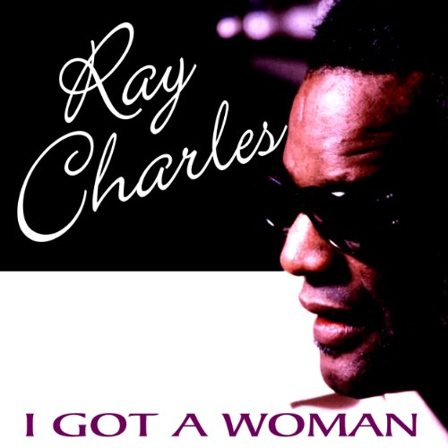 Ray Charles-I Got A Woman