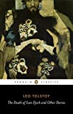 The Death of Ivan Ilyich and Other Stories (Penguin Classics)