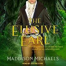 The Elusive Earl: Saints & Scoundrels Series, Book 2