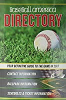 Baseball America 2017 Directory: Who's Who in Baseball, and Where to Find Them (1) (Baseball America Directory)