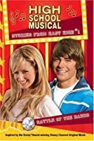 "Disney ""High School Musical"": Battle of the Bands (Disney Stories from East High)"