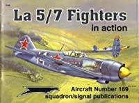 LA 5/7 Fighters in Action (Aircraft in Action S.)