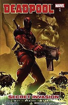 Deadpool Vol. 1: Secret Invasion by [Way, Daniel]