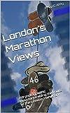 London's Marathon Views: 80 photographic landmarks along the route of the London Marathon (London Runs and Photo Routes Book 1) (English Edition)