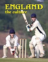 England the Culture (Lands, Peoples, and Cultures)